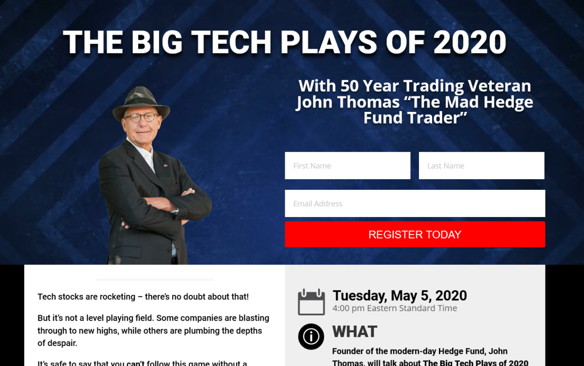 Mad Hedge Technology Strategy Webinar – The New Tech Trends That Could Double Your Account In 2020