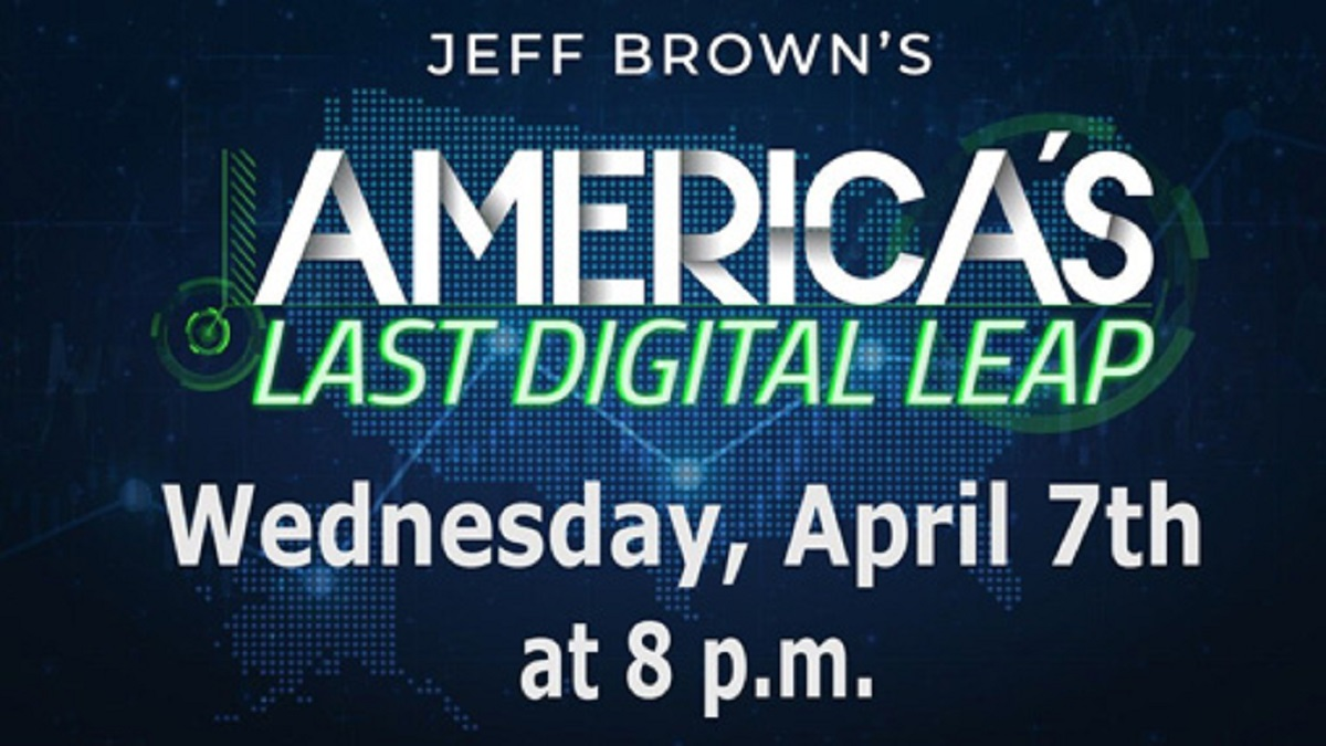 What Is America's Last Digital Leap: Jeff Brown's Event Details