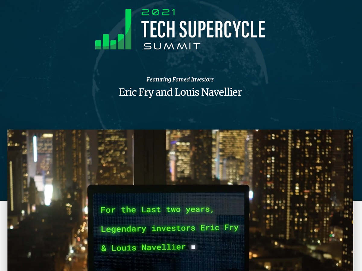Louis Navellier and Eric Fry 2021 Tech Supercycle Summit Review