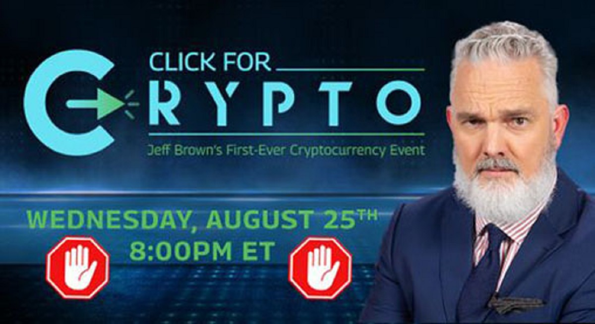 Jeff Brown's Click for Crypto Event
