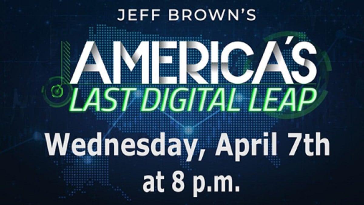 Jeff Brown's America's Last Digital Leap